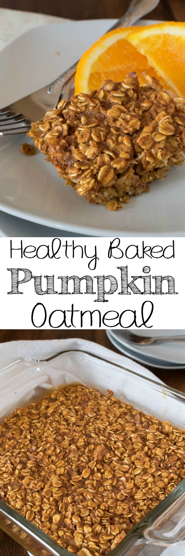 Healthy Baked Pumpkin Oatmeal is the perfect make-ahead breakfast. It's so tasty, you could even have it for dessert!
