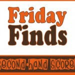 Friday Finds ~ Second-hand Scores {May 25, 2012}