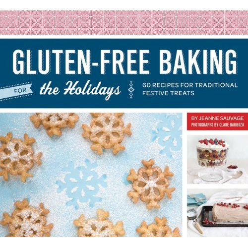 Cookbook Review of Gluten-Free Baking for the Holidays by Jeanne Sauvage