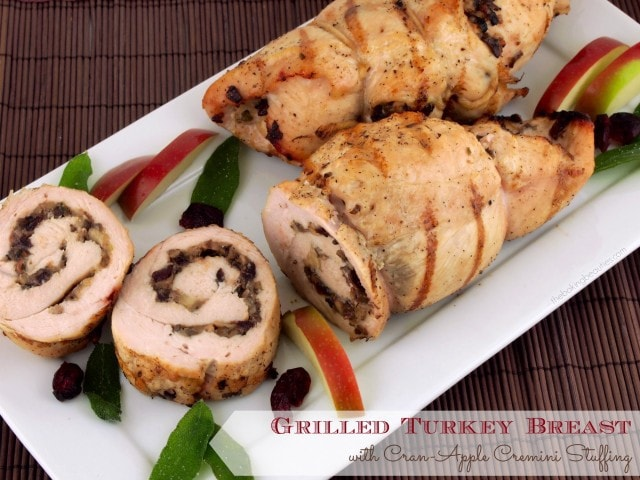 Grilled Turkey Breast with Cran-Apple Cremini Stuffing | The Baking Beauties