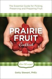 Prairie Fruit Cookbook by Getty Stewart