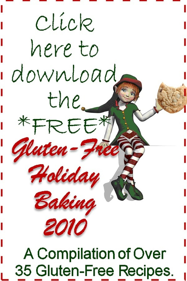 the image above to get the free Gluten-Free Holiday Baking E-book