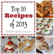 Top Recipes of 2013 | The Baking Beauties