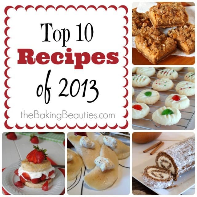 Top Recipes of 2013 from The Baking Beauties
