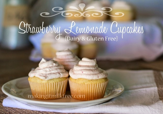 Gluten & Dairy Free Strawberry Lemonade Cupcakes from Making It Milk-Free