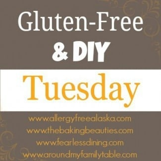 Gluten Free DIY Tuesday