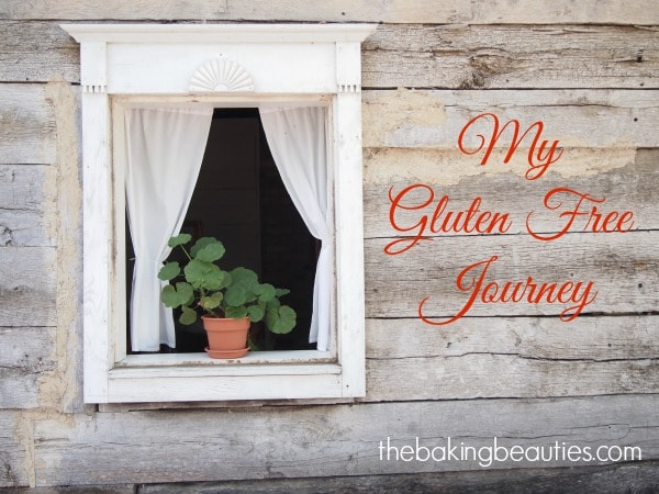 My Gluten Free Journey from The Baking Beauties