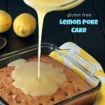 Gluten Free Lemon Poke Cake