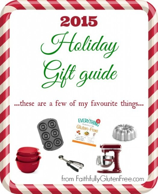 What to get your loved ones this holiday season? Check out the 2015 Holiday Gift Guide from Faithfully Gluten Free