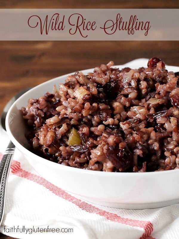 Don't skip the stuffing because you have to eat gluten free. This Wild Rice Stuffing is perfect for those on a gluten free diet!