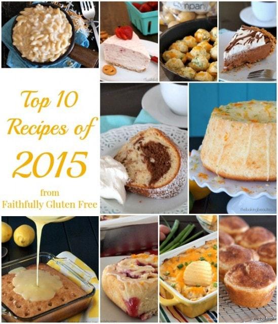 Top 10 Recipes of 2015 on Faithfully Gluten Free