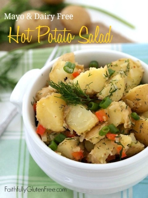 Hot Potato Salad - No Mayo, No Dairy from Faithfully Gluten Free