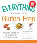 The Everything Guide to Living Gluten-free by Jeanine Friesen