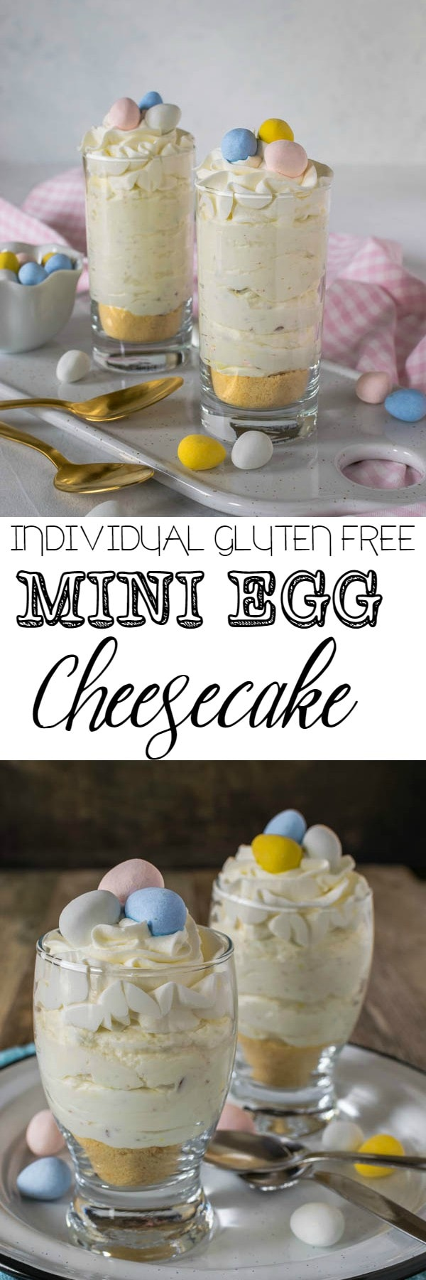 Gluten free No Bake Mini Egg Cheesecakes will rescue you if you're stuck looking for a last minute Easter dessert. Make them in individual jars or glasses, they can be ready in less than 30 minutes.