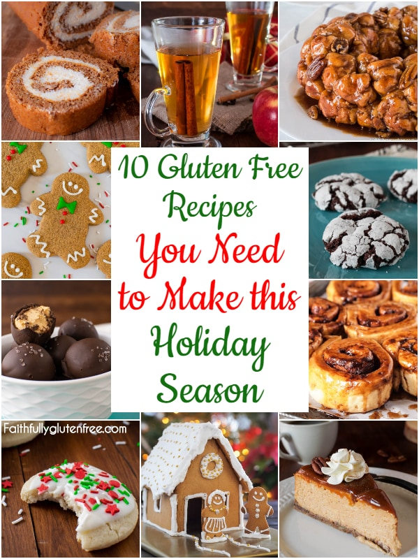 10 Gluten free Recipes you need to make this Holiday Season